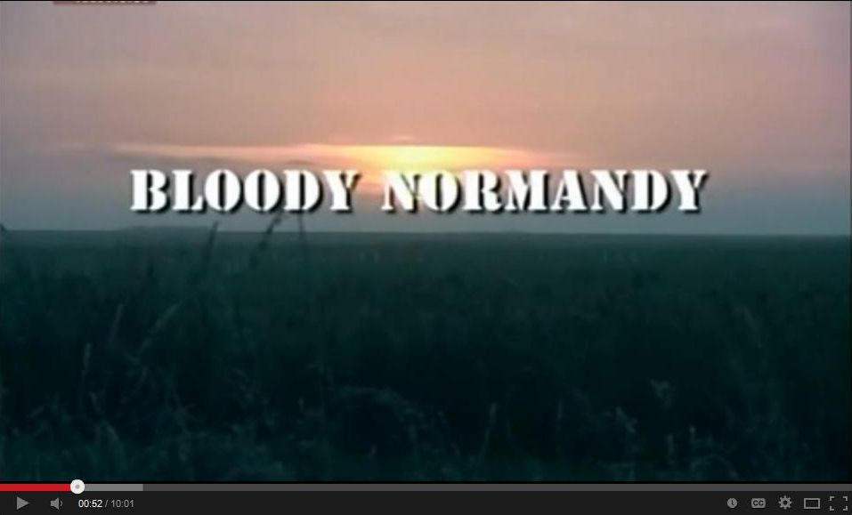 Bloody Normandy: Juno Beach and Beyond - Part 1