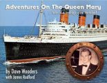 Adventures on the Queen Mary
